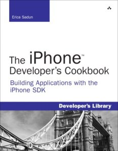 The iPhone Developer's Cookbook: Building Applications with the iPhone SDK (Developer's Library)