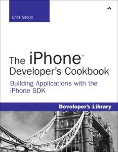 The iPhone Developer's Cookbook: Building Applications with the iPhone SDK (Developer's Library)